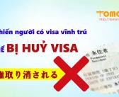5 lý do khiến người có visa vĩnh trú có thể bị huỷ visa