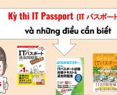 Kỳ thi IT Passport và những điều cần biết