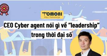 """CEO Cyber agent nói gì về """"leadership"""" trong thời đại số"""