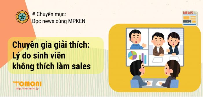 Chuyên gia giải thích: Lý do nhiều sinh viên không thích làm sales