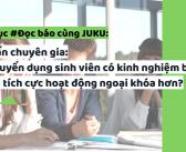Phỏng vấn chuyên gia: Ưu tiên tuyển dụng sinh viên có kinh nghiệm baito hay sinh viên tích cực hoạt động ngoại khóa hơn?