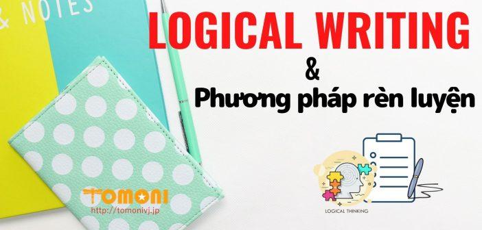 Logical Writing và phương pháp rèn luyện